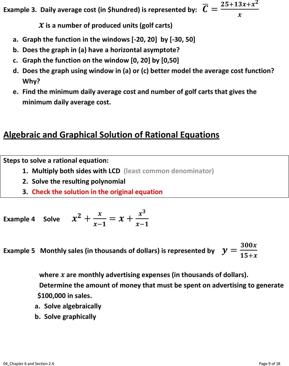 Find the minimum daily average cost and number of golf carts that gives the minimum daily average cost. Algebraic and Graphical Solution of Rational Equations Steps to solve a rational equation: 1.