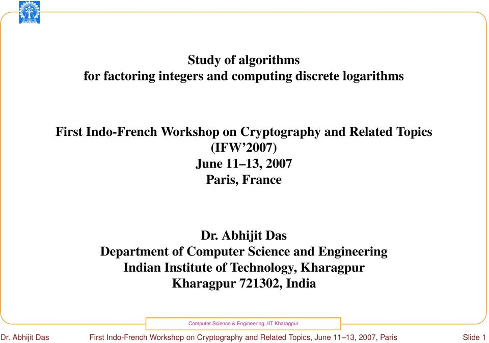 Abhijit Das Department of Computer Science and Engineering Indian Institute of Technology, Kharagpur