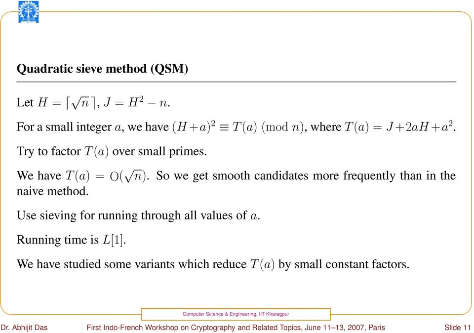 Use sieving for running through all values of a. Running time is L[1].