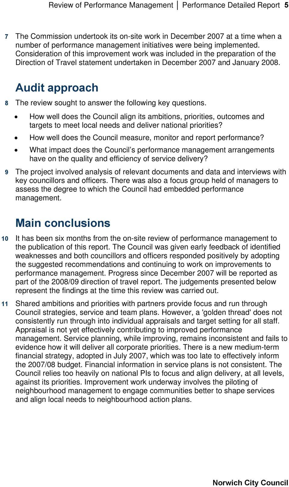 Audit approach 8 The review sought to answer the following key questions.
