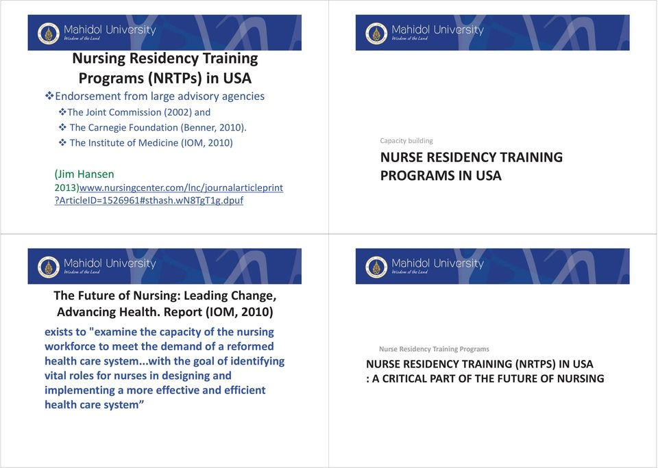 dpuf Capacity building NURSE RESIDENCY TRAINING PROGRAMS IN USA The Future of Nursing: Leading Change, Advancing Health.