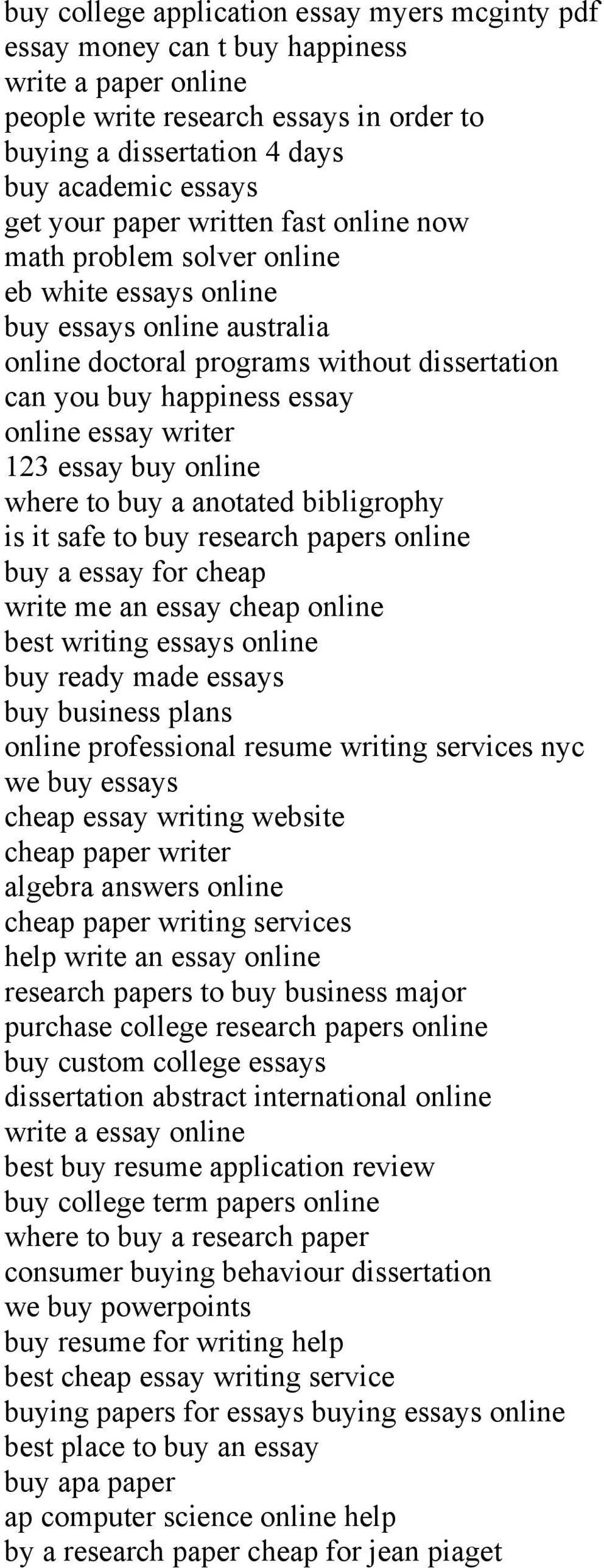 writer 123 essay buy online where to buy a anotated bibligrophy is it safe to buy research papers online buy a essay for cheap write me an essay cheap online best writing essays online buy ready made