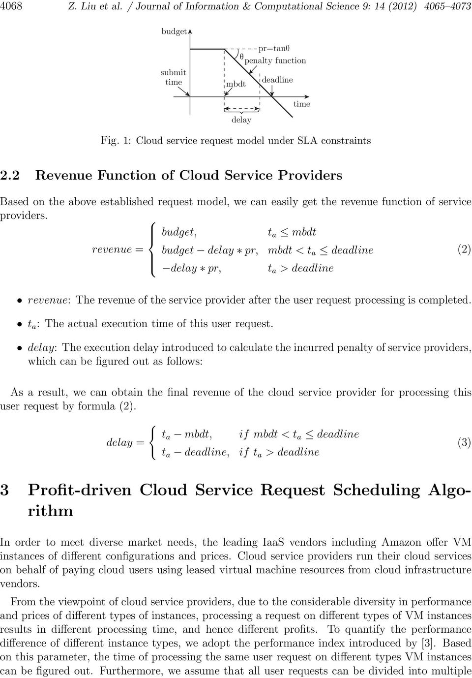 2 Revenue Function of Cloud Service Providers Based on the above established request model, we can easily get the revenue function of service providers.