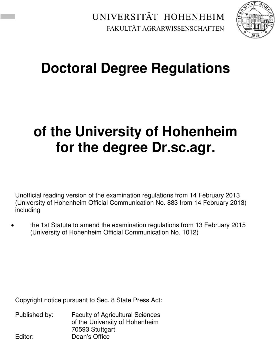 883 from 14 February 2013) including the 1st Statute to amend the examination regulations from 13 February 2015 (University of Hohenheim