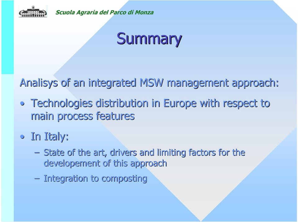 process features In Italy: State of the art, drivers and