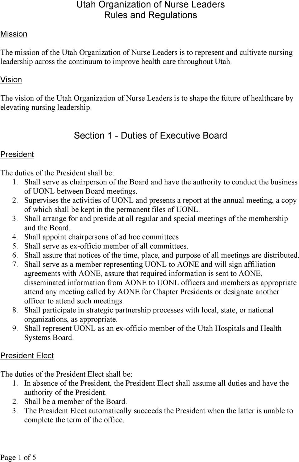 President Section 1 - Duties of Executive Board The duties of the President shall be: 1.