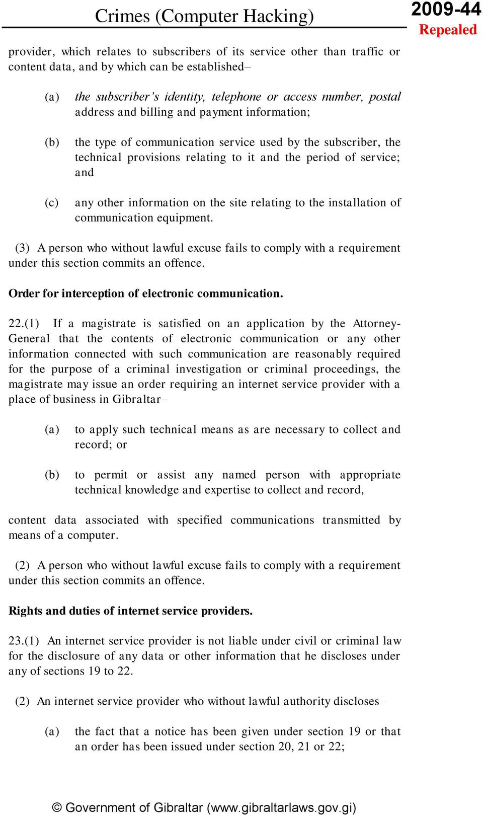 relating to the installation of communication equipment. (3) A person who without lawful excuse fails to comply with a requirement under this section commits an offence.