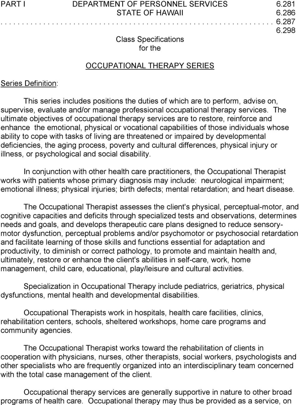 professional occupational therapy services.