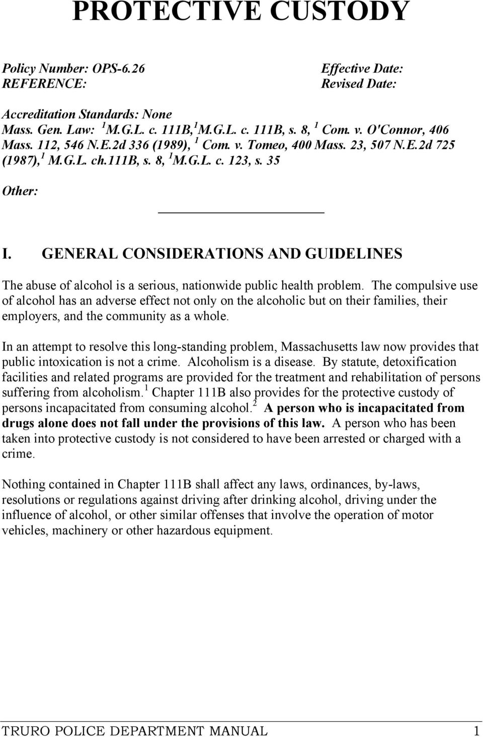 GENERAL CONSIDERATIONS AND GUIDELINES The abuse of alcohol is a serious, nationwide public health problem.