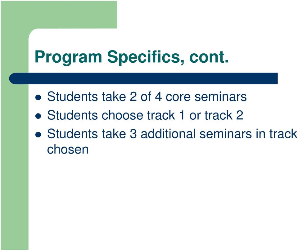 Students choose track 1 or track 2