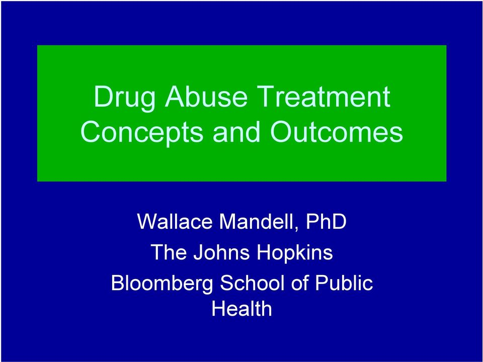 Wallace Mandell, PhD The