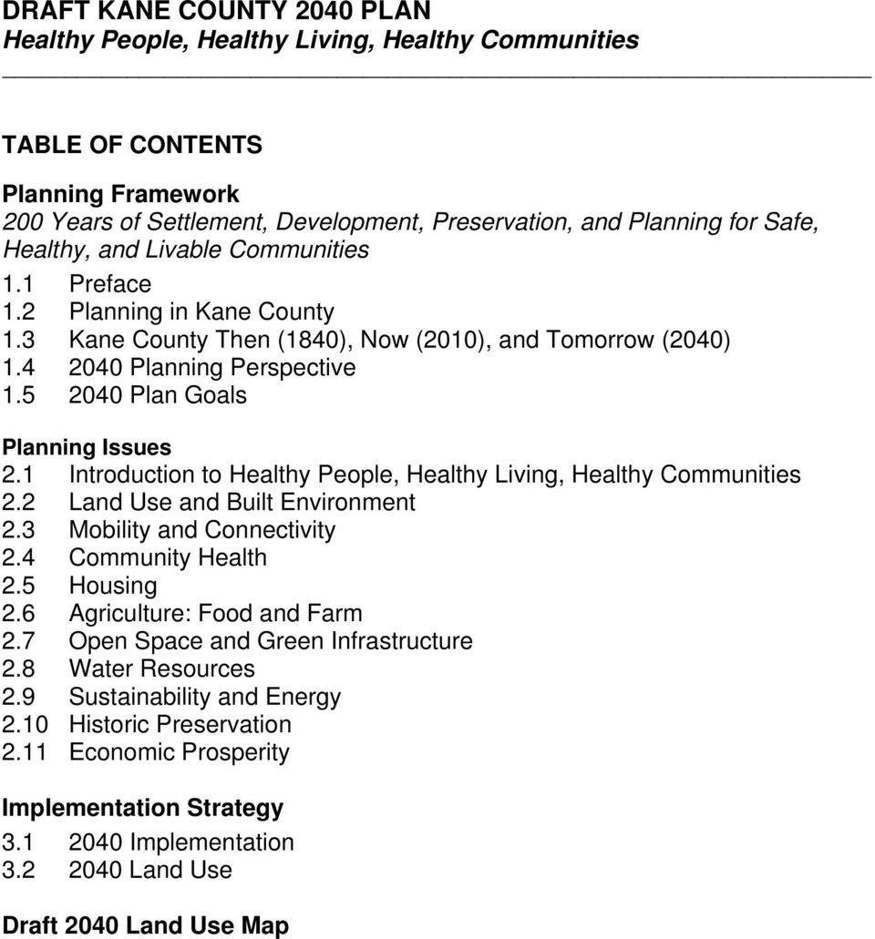 5 2040 Plan Goals Planning Issues 2.1 Introduction to Healthy People, Healthy Living, Healthy Communities 2.2 Land Use and Built Environment 2.3 Mobility and Connectivity 2.4 Community Health 2.