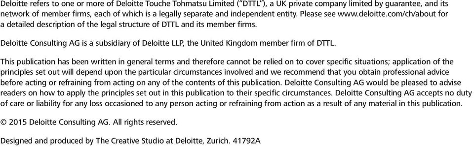Deloitte Consulting AG is a subsidiary of Deloitte LLP, the United Kingdom member firm of DTTL.