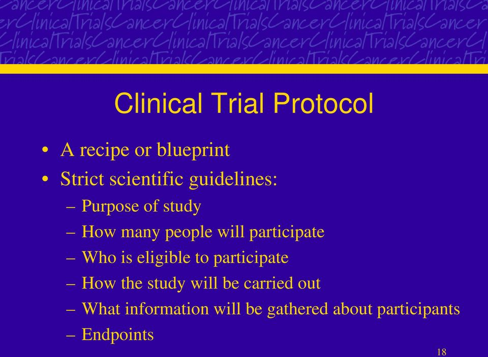 Who is eligible to participate How the study will be carried