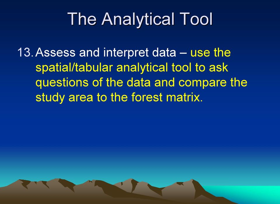 spatial/tabular analytical tool to ask