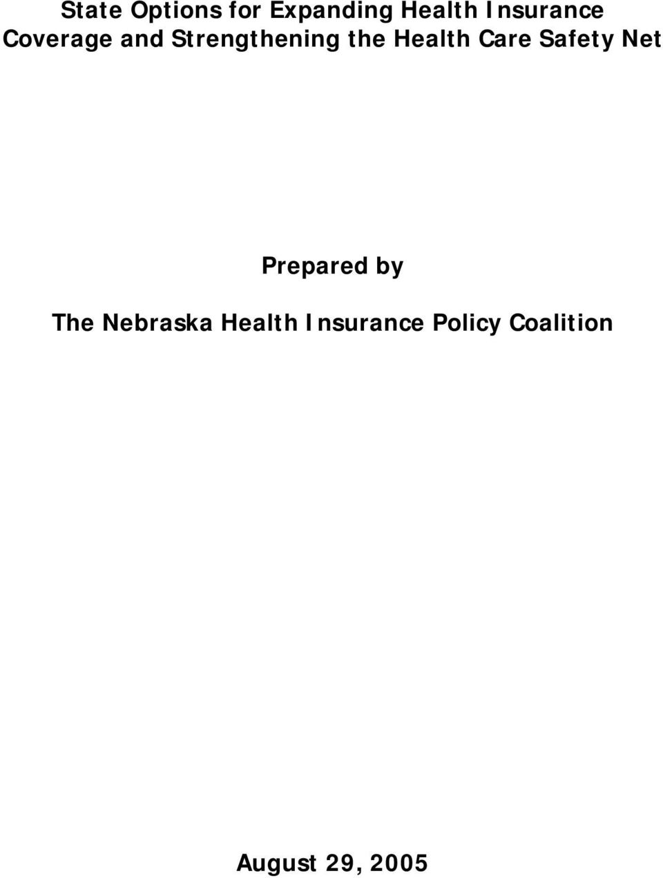 Health Care Safety Net Prepared by The