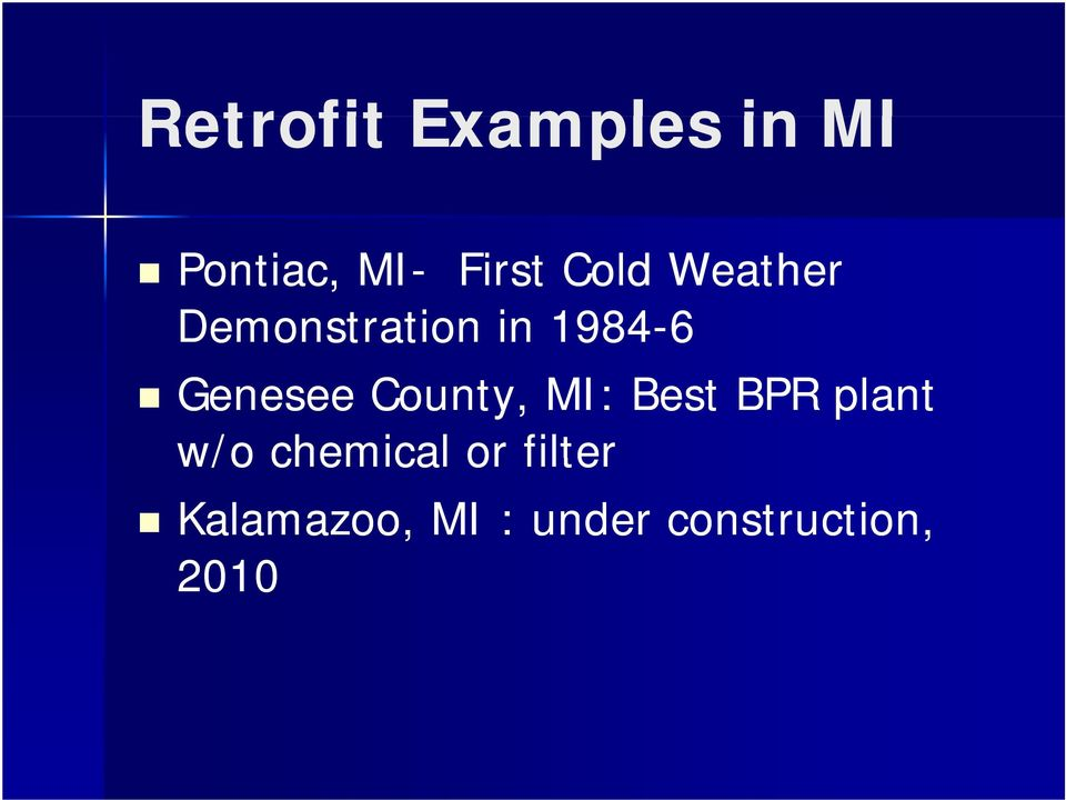 County, MI: Best BPR plant w/o chemical or