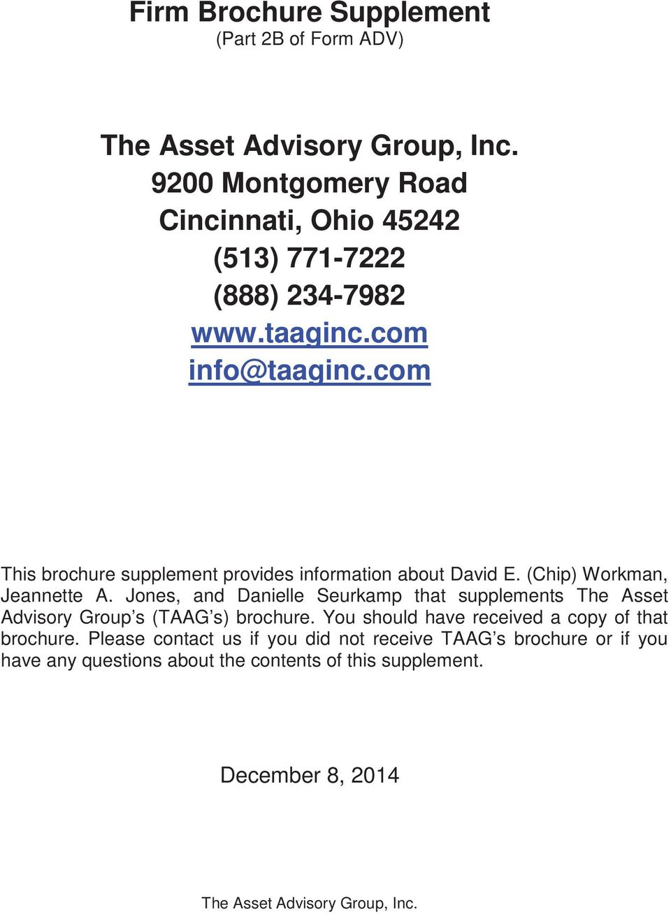 Jones, and Danielle Seurkamp that supplements The Asset Advisory Group s (TAAG s) brochure.