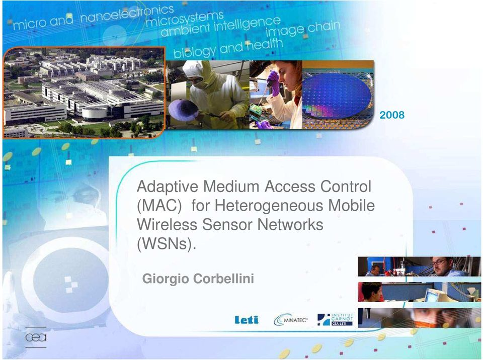 Heterogeneous Mobile Wireless
