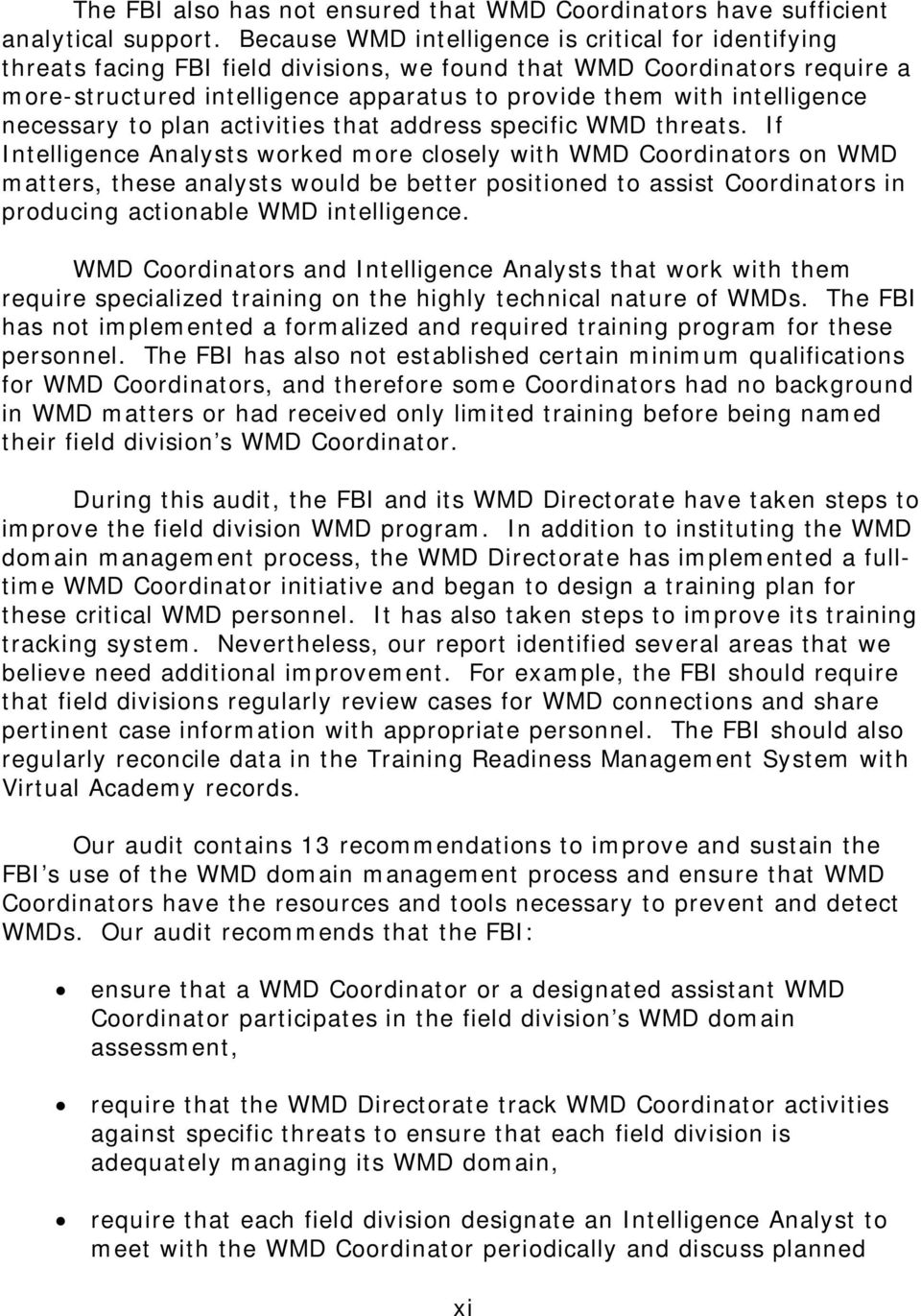 intelligence necessary to plan activities that address specific WMD threats.