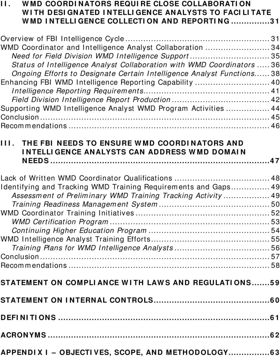 .. 36 Ongoing Efforts to Designate Certain Intelligence Analyst Functions... 38 Enhancing FBI WMD Intelligence Reporting Capability... 40 Intelligence Reporting Requirements.