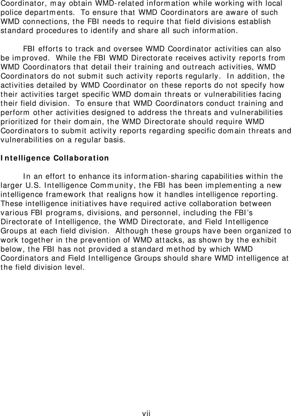 FBI efforts to track and oversee WMD Coordinator activities can also be improved.