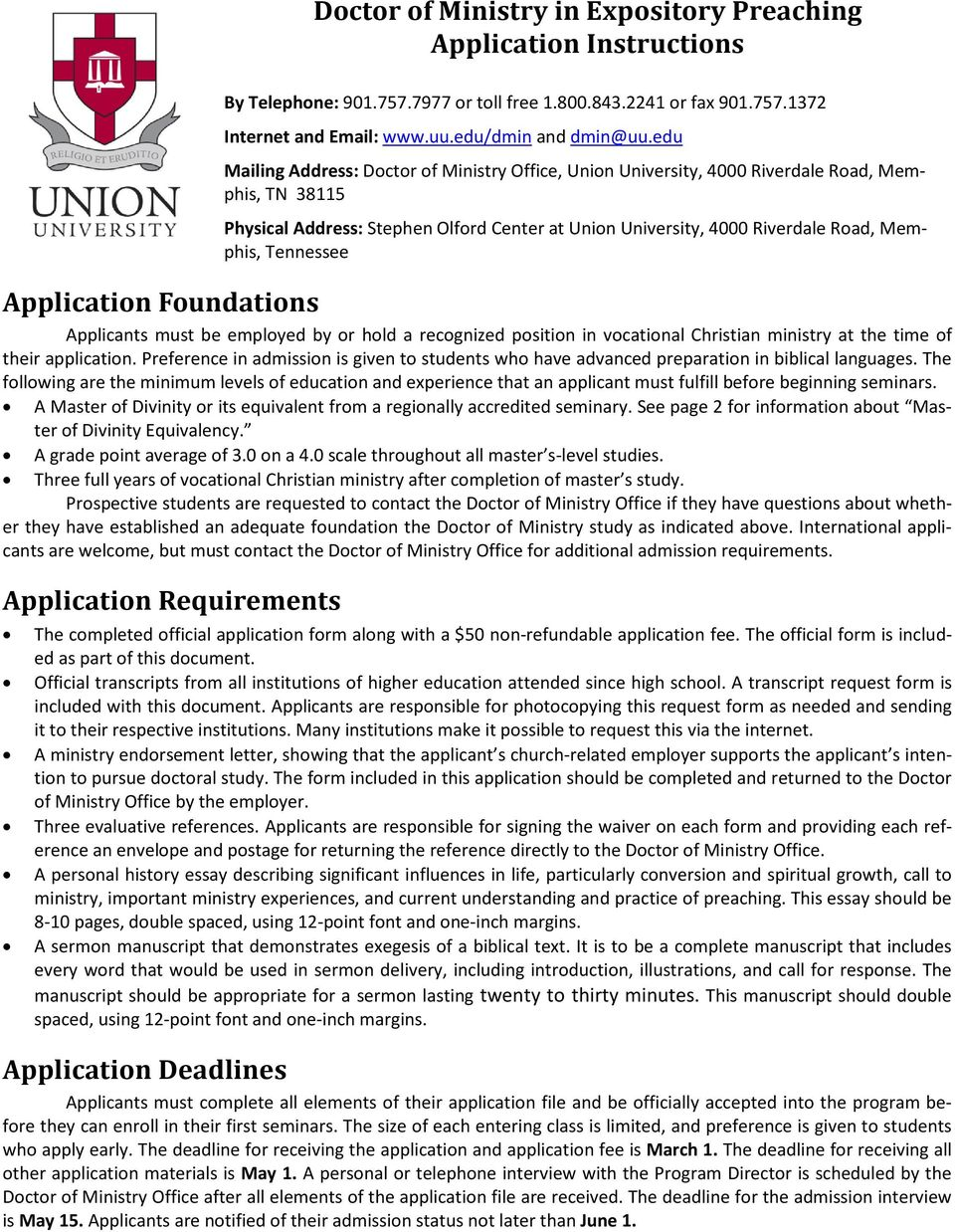 Tennessee Application Foundations Applicants must be employed by or hold a recognized position in vocational Christian ministry at the time of their application.