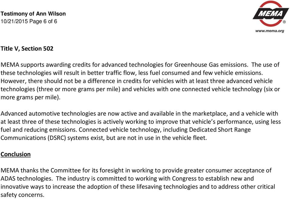 However, there should not be a difference in credits for vehicles with at least three advanced vehicle technologies (three or more grams per mile) and vehicles with one connected vehicle technology