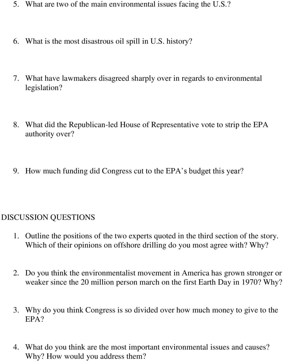 How much funding did Congress cut to the EPA s budget this year? DISCUSSION QUESTIONS 1. Outline the positions of the two experts quoted in the third section of the story.