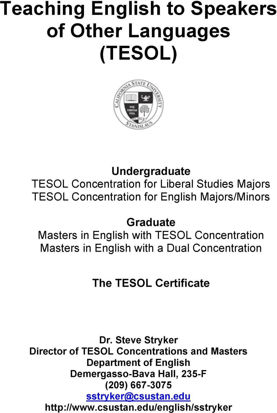 with a Dual Concentration The TESOL Certificate Dr.