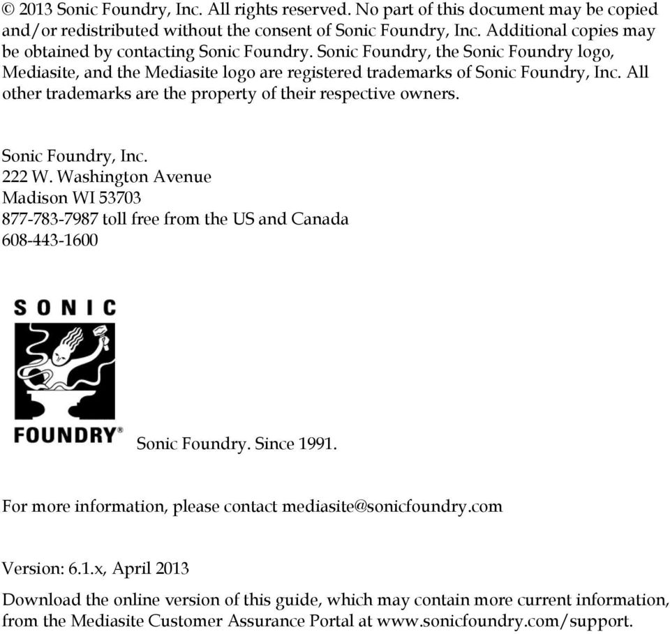 All other trademarks are the property of their respective owners. Sonic Foundry, Inc. 222 W.