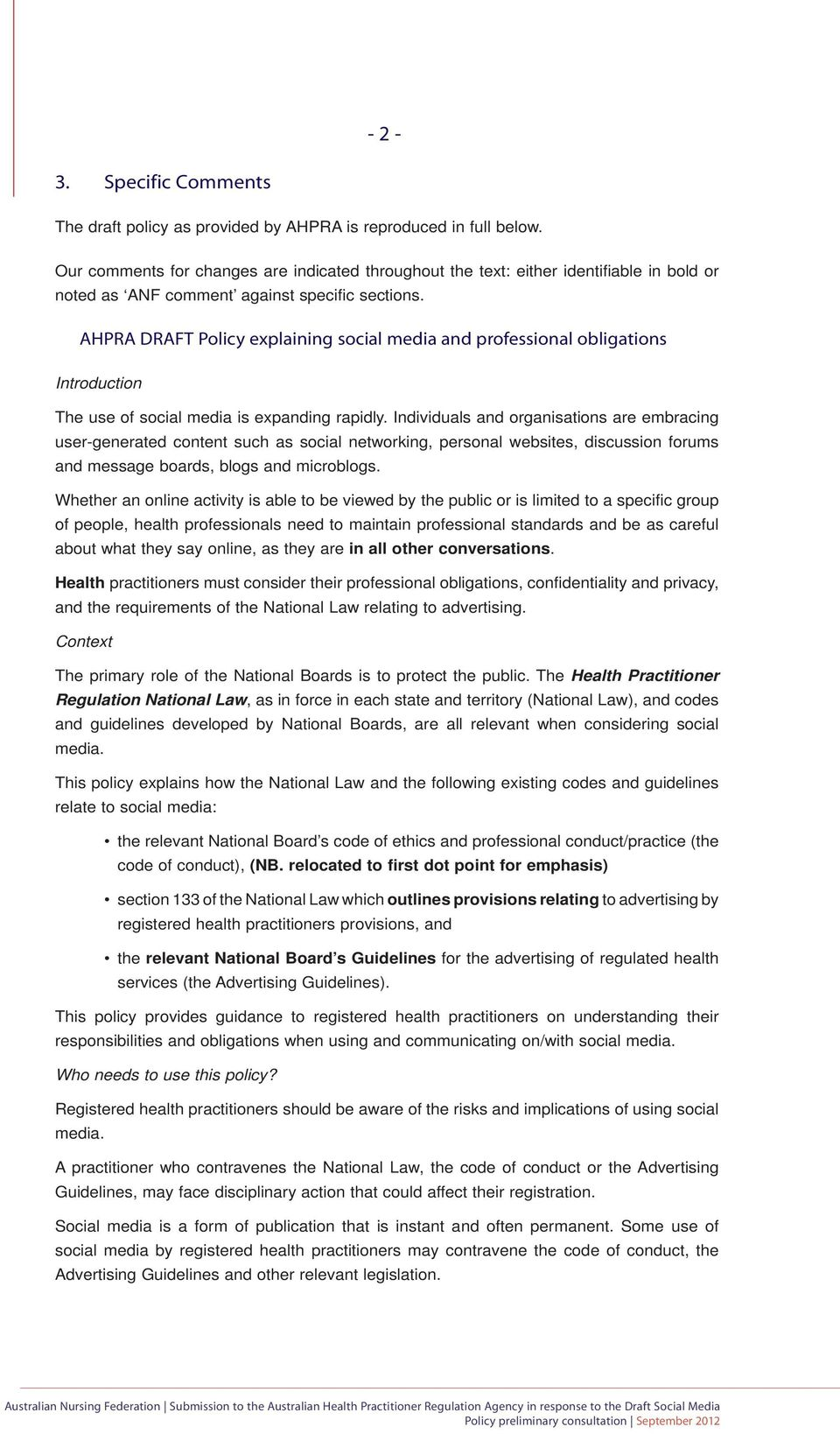 AHPRA DRAFT Policy explaining social media and professional obligations Introduction The use of social media is expanding rapidly.