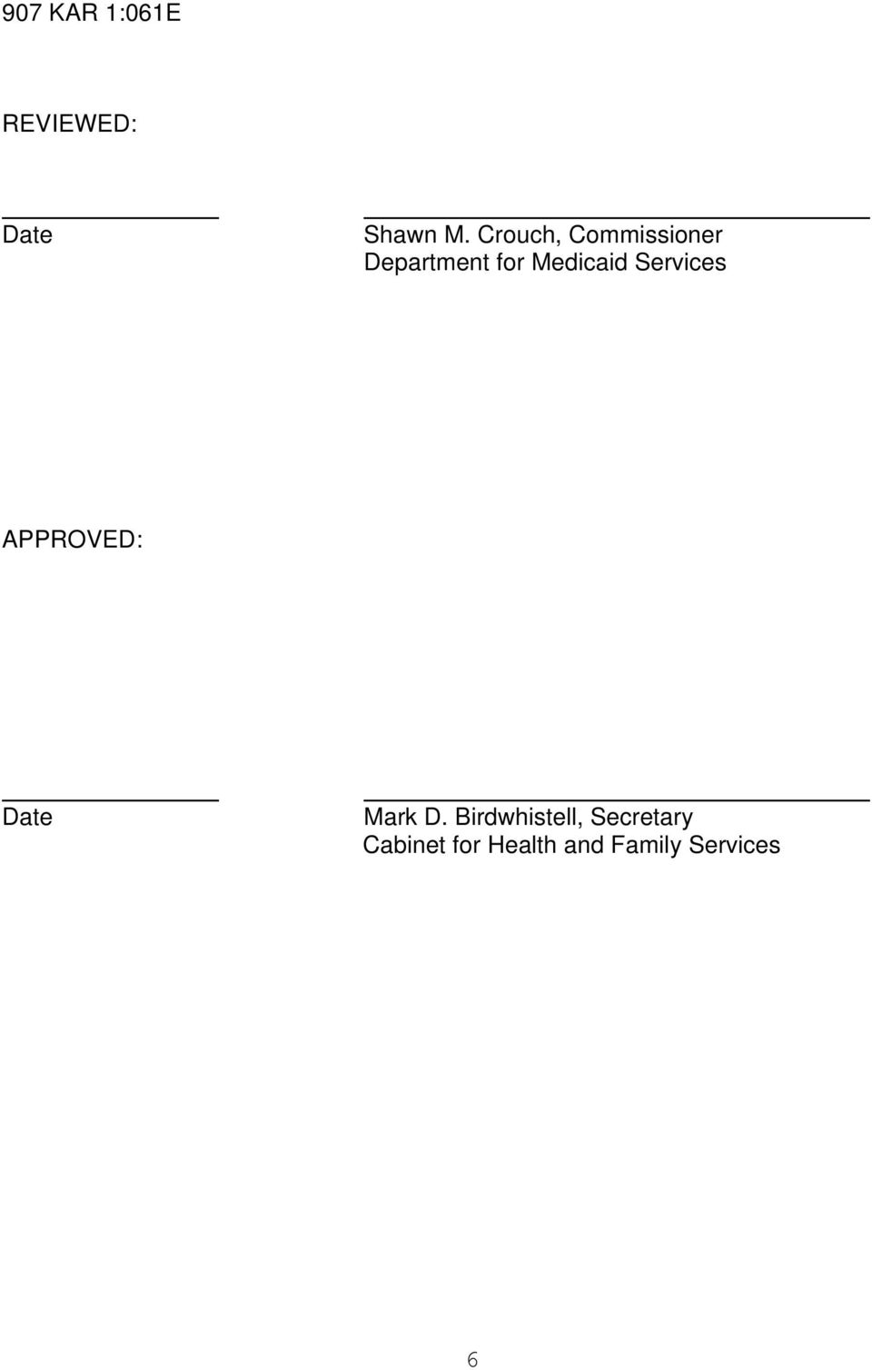 Services APPROVED: Date Mark D.