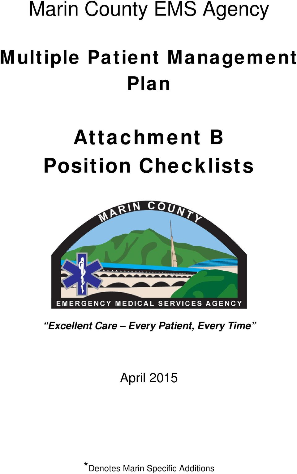 Excellent Care Every Patient, Every