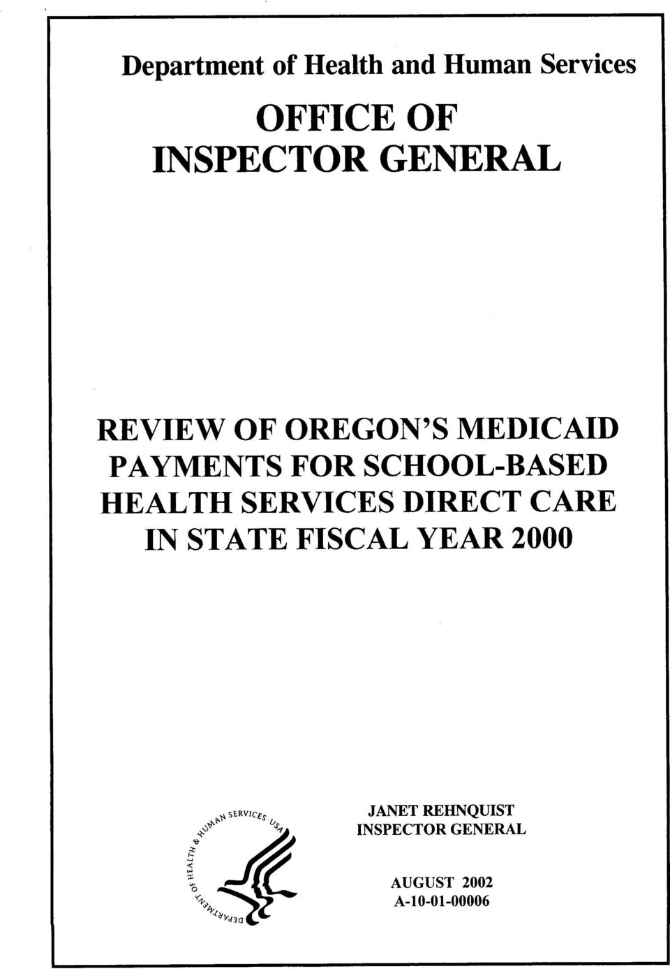 HEALTH SERVICES DIRECT CARE IN STATE FISCAL YEAR 2000