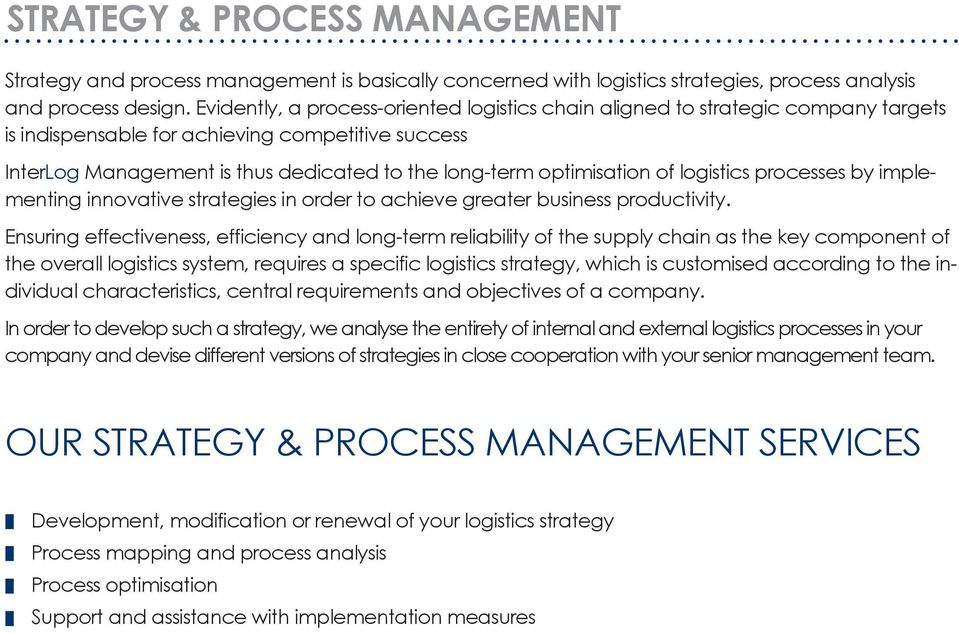 optimisation of logistics processes by implementing innovative strategies in order to achieve greater business productivity.