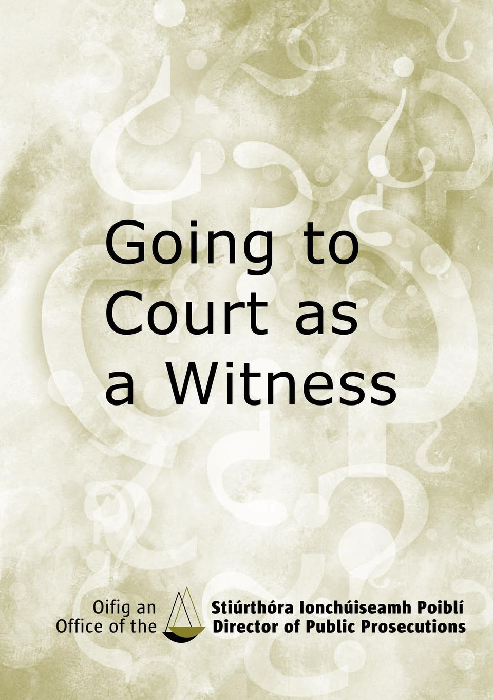 a Witness