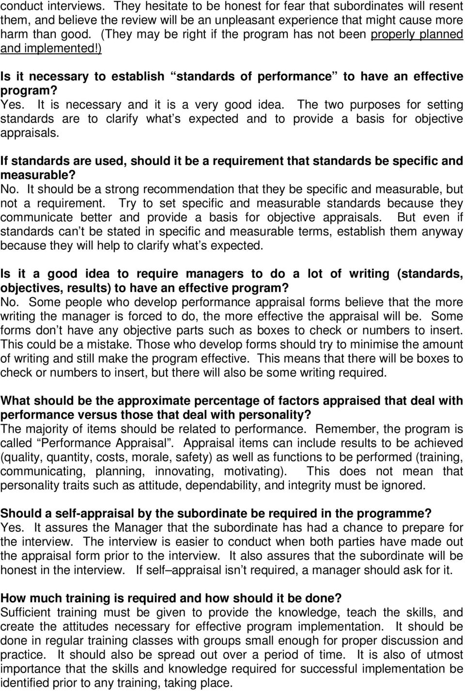 It is necessary and it is a very good idea. The two purposes for setting standards are to clarify what s expected and to provide a basis for objective appraisals.
