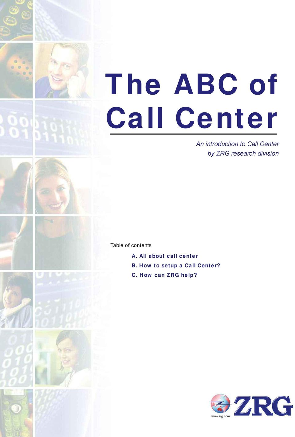 of contents A. All about call center B.