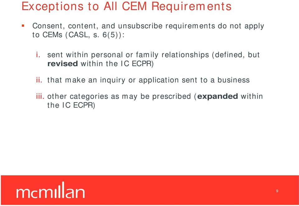 sent within personal or family relationships (defined, but revised within the IC
