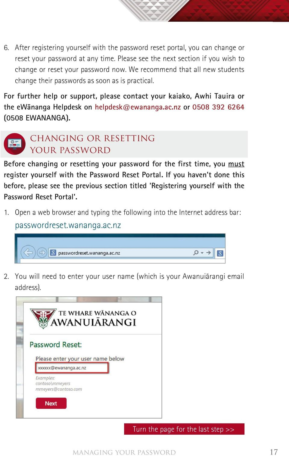 ac.nz or 0508 392 6264 (0508 EWANANGA). changing or resetting Your PassWord Before changing or resetting your password for the first time, you must register yourself with the Password Reset Portal.