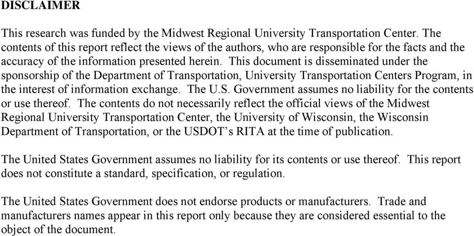 This document is disseminated under the sponsorship of the Department of Transportation, University Transportation Centers Program, in the interest of information exchange. The U.S.