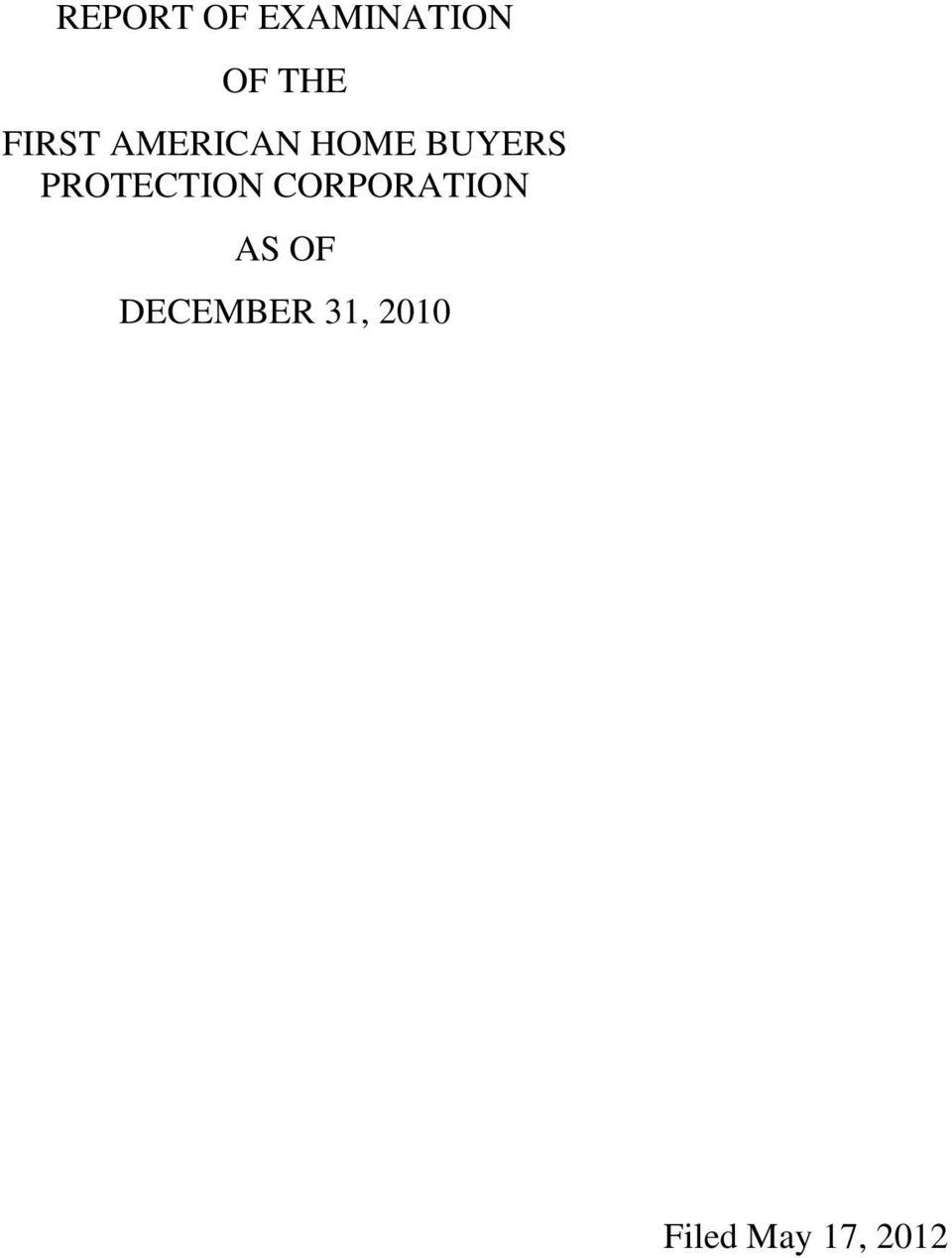 PROTECTION CORPORATION AS OF