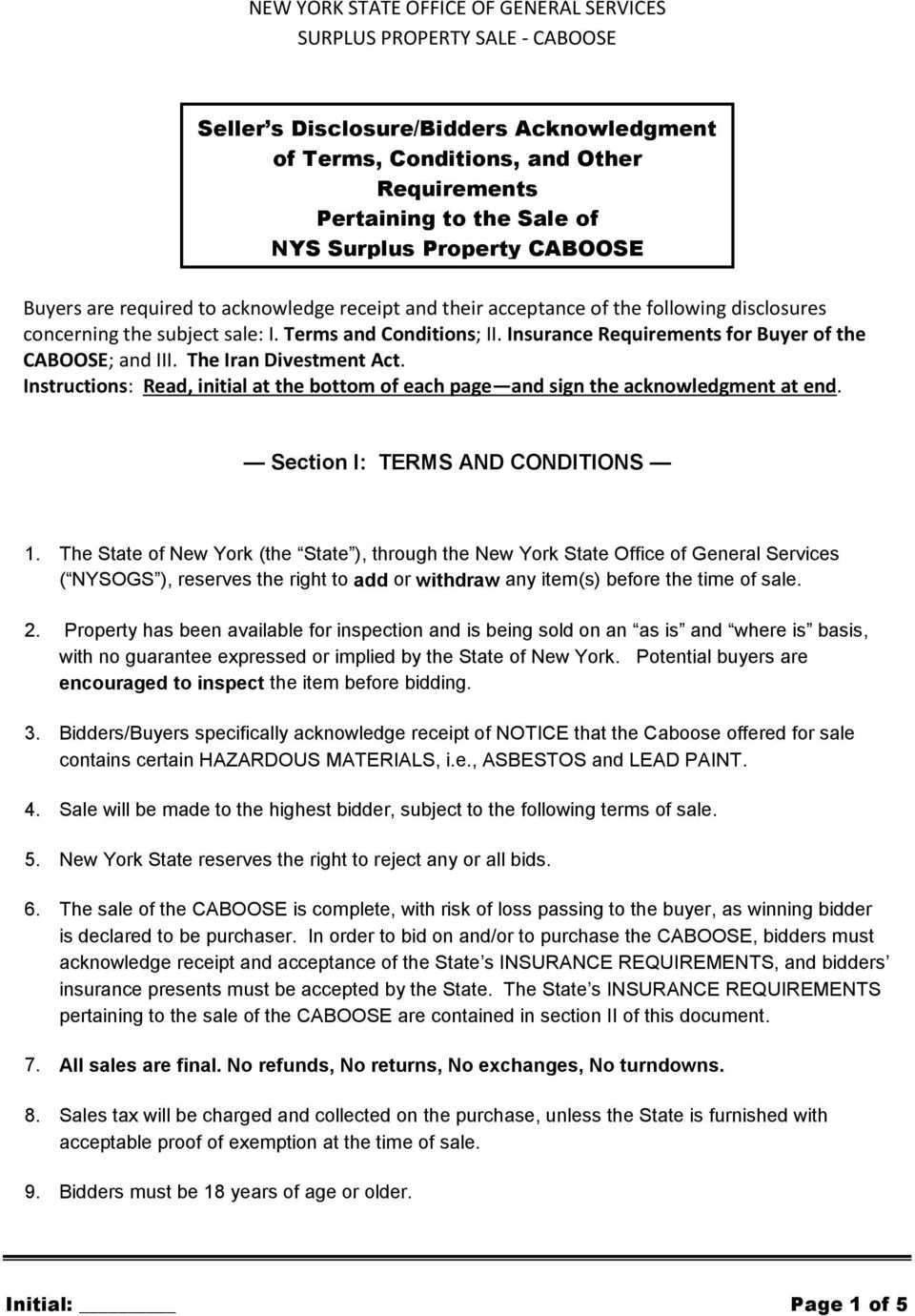 Insurance Requirements for Buyer of the CABOOSE; and III. The Iran Divestment Act. Instructions: Read, initial at the bottom of each page and sign the acknowledgment at end.
