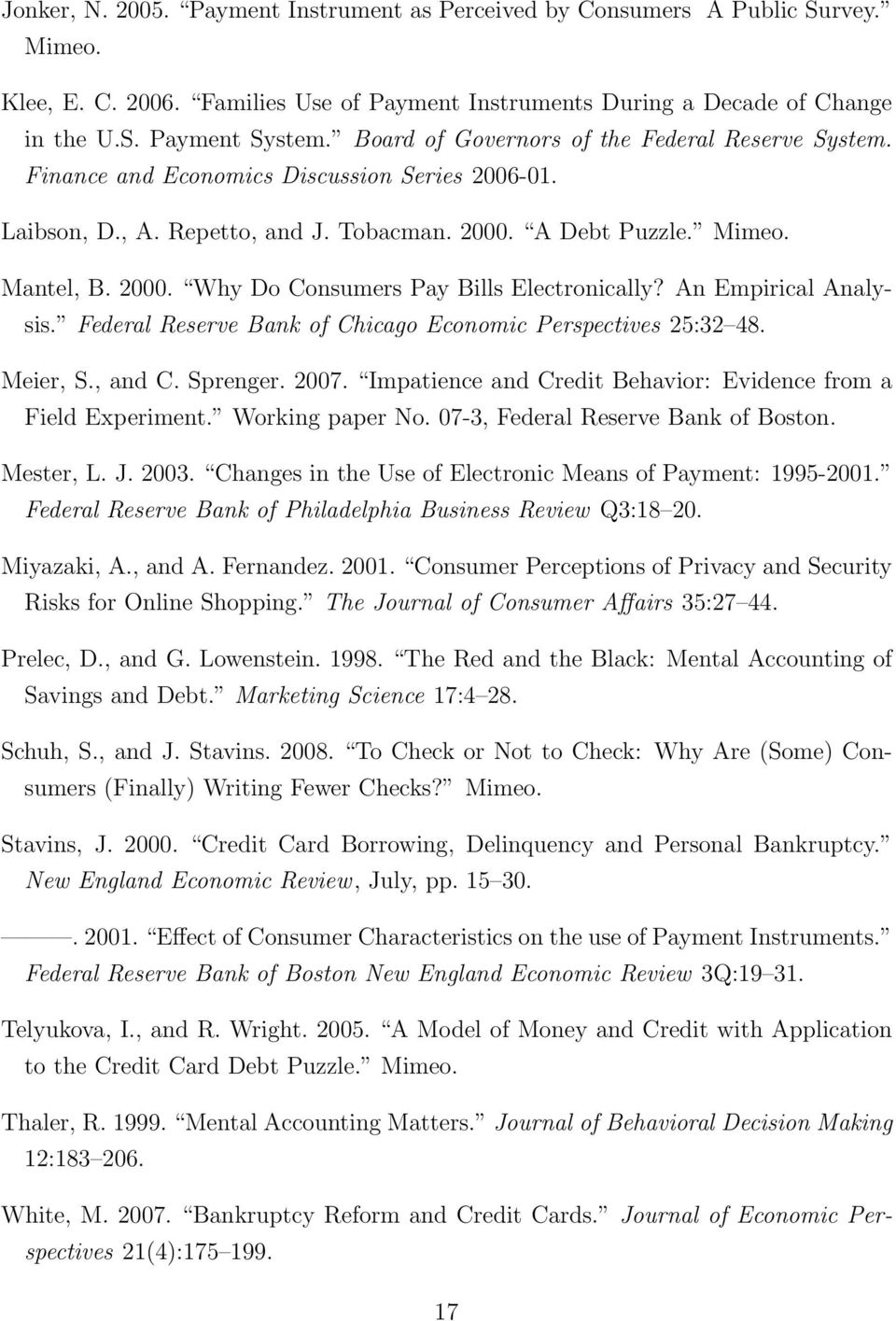 An Empirical Analysis. Federal Reserve Bank of Chicago Economic Perspectives 25:32 48. Meier, S., and C. Sprenger. 2007. Impatience and Credit Behavior: Evidence from a Field Experiment.