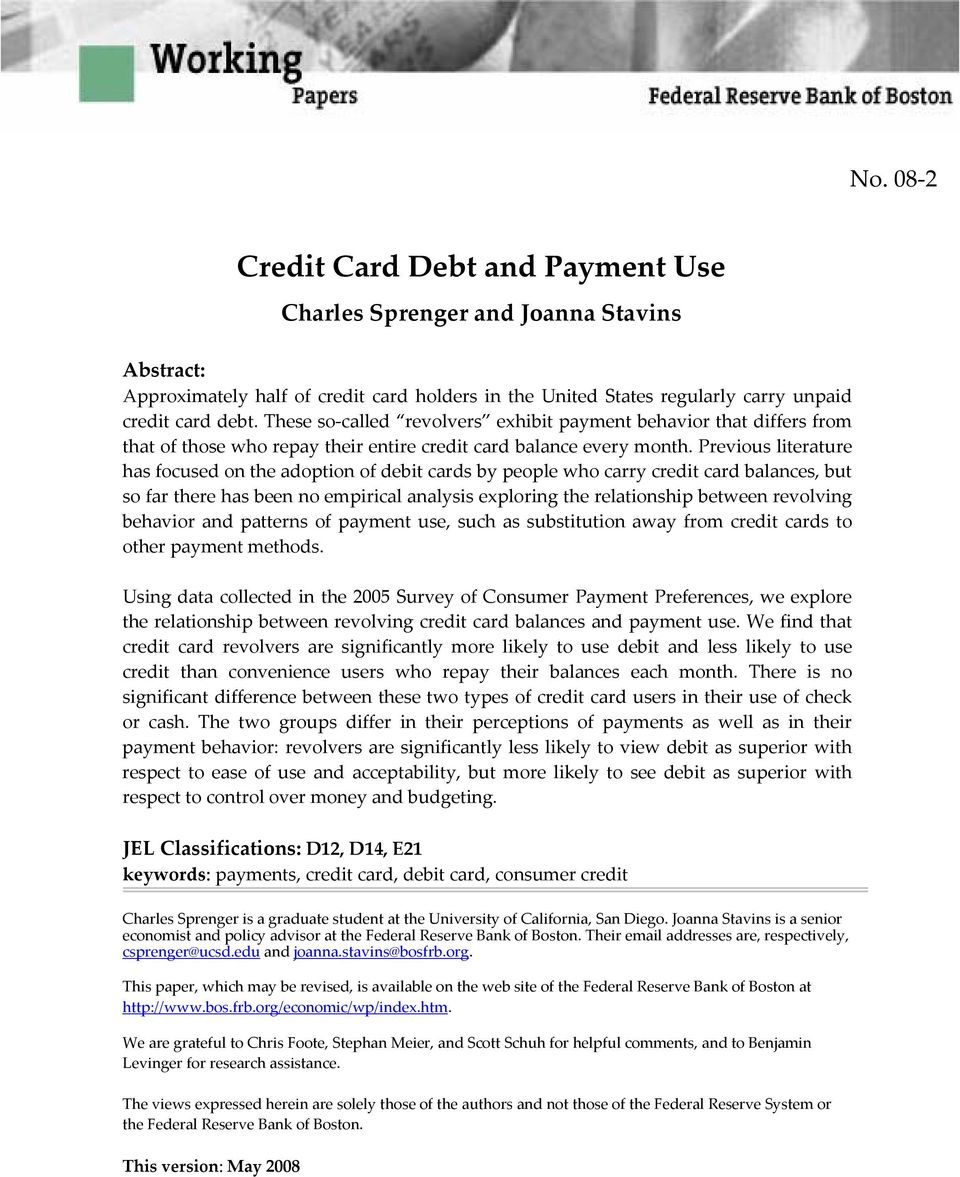Previous literature has focused on the adoption of debit cards by people who carry credit card balances, but so far there has been no empirical analysis exploring the relationship between revolving