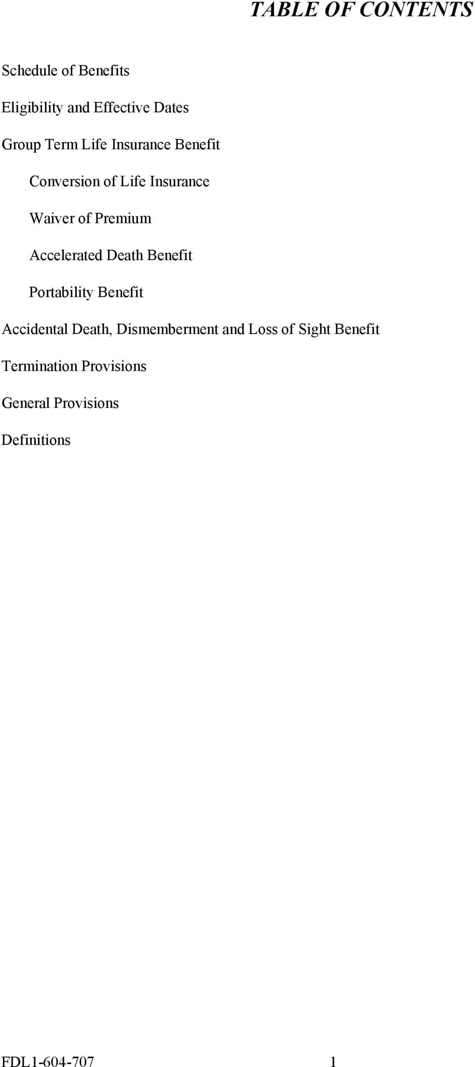 Accelerated Death Benefit Portability Benefit Accidental Death, Dismemberment