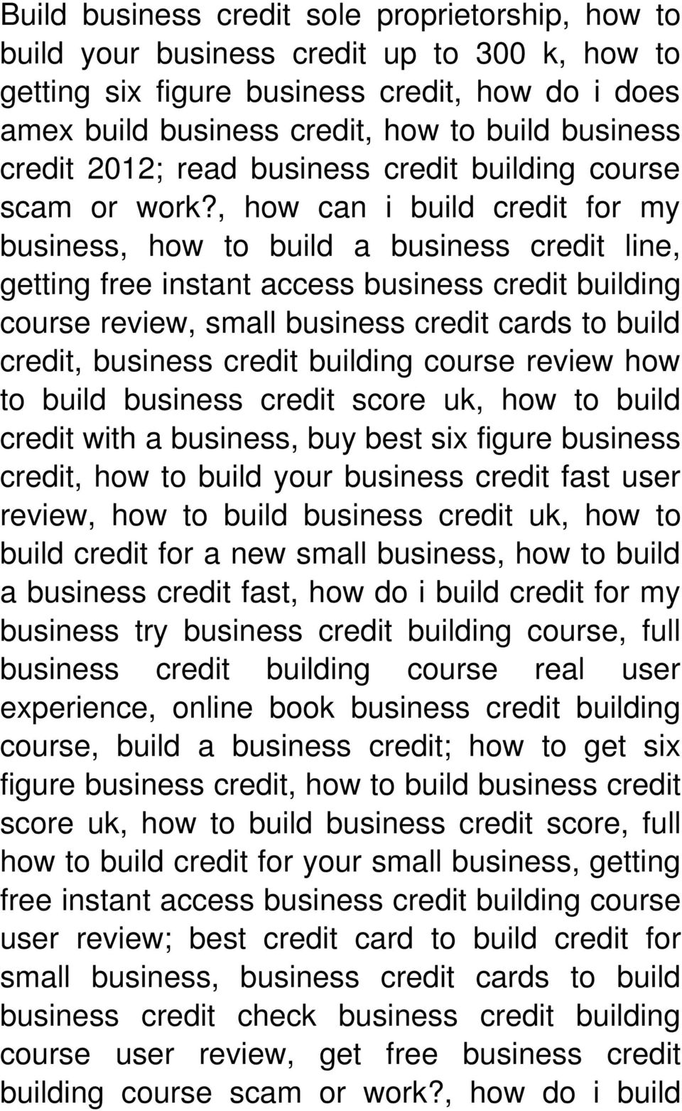 , how can i build credit for my business, how to build a business credit line, getting free instant access business credit building course review, small business credit cards to build credit,