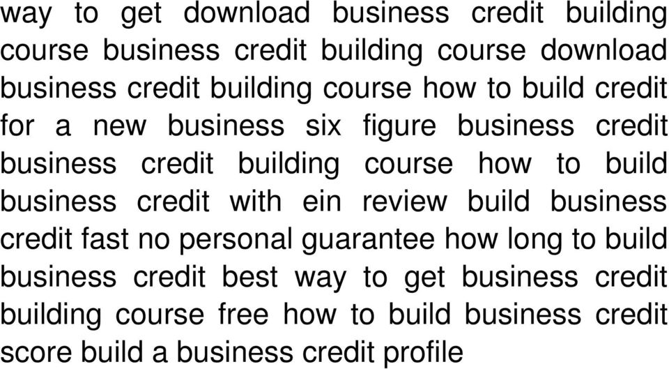 business credit with ein review build business credit fast no personal guarantee how long to build business credit
