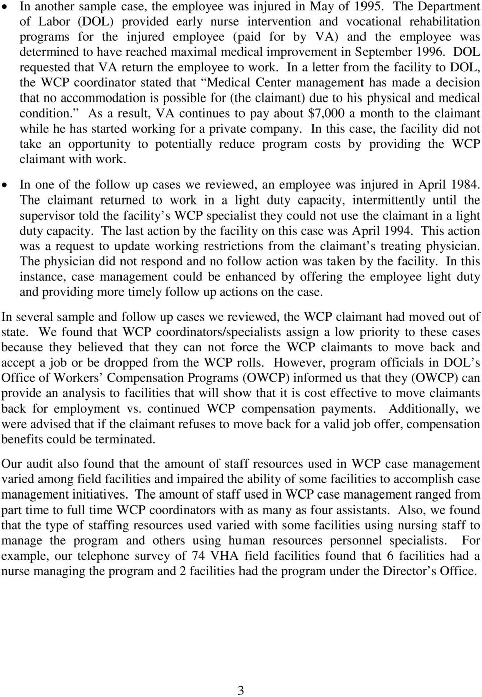maximal medical improvement in September 1996. DOL requested that VA return the employee to work.